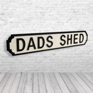 Dads Shed Vintage Road Sign